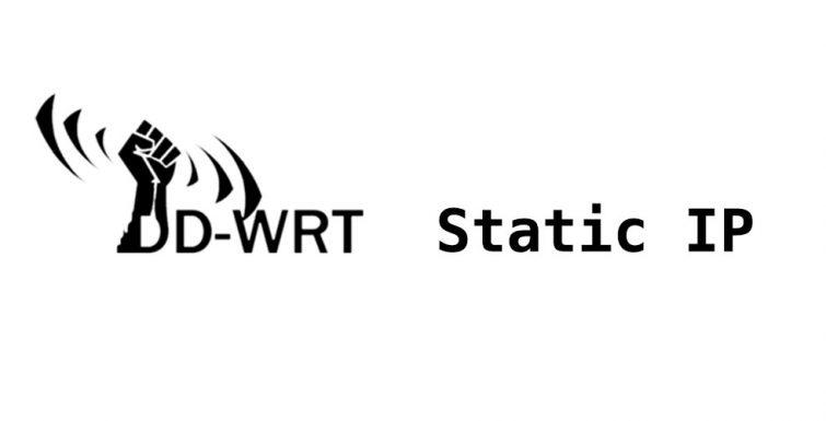 How to set a Static IP on a DD-WRT router – albertogonzalez net